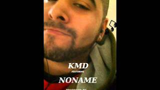 KMD FT NONAME PEACHFUZZ PRODUCED BY AUDIOASTRONAUT FULL TRACK HQ