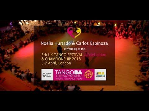 Noelia Hurtado & Carlos Espinoza - UK Tango Festival 2018