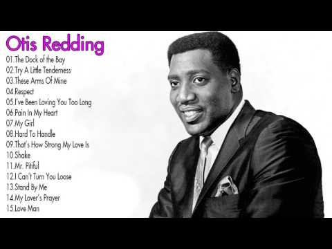 Otis Redding Greatest Hits Collection || The Very Best of Otis Redding