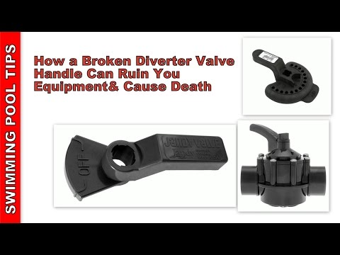 How A Broken Diverter Valve Handle Can Ruin Your Equipment & Cause Death