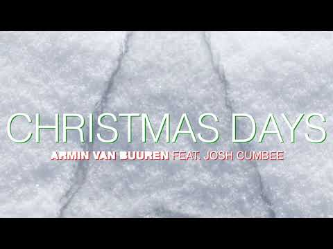 Armin van Buuren  Feat. Josh Cumbee - Christmas Days (Afsheen Remix) - Official Audio
