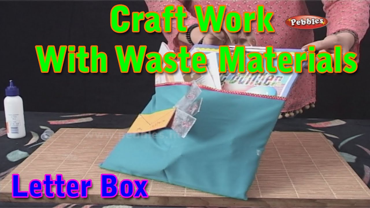 Letter box craft work with waste materials learn craft for Craft work from waste items