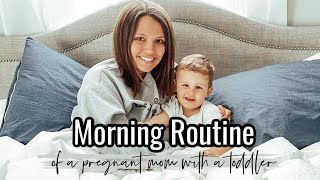 MORNING ROUTINE OF A PREGNANT MOM WITH A TODDLER! MORNING MOTIVATION | Brenna Lyons