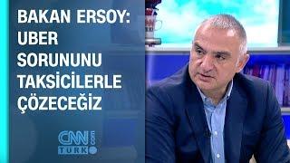 Bakan Ersoy: Uber sorununu taksicilerle çözeceğiz