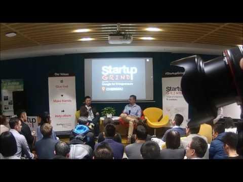 Startup Grind Chengdu #1: Steven Tong (Startupbootcamp) INTERVIEW
