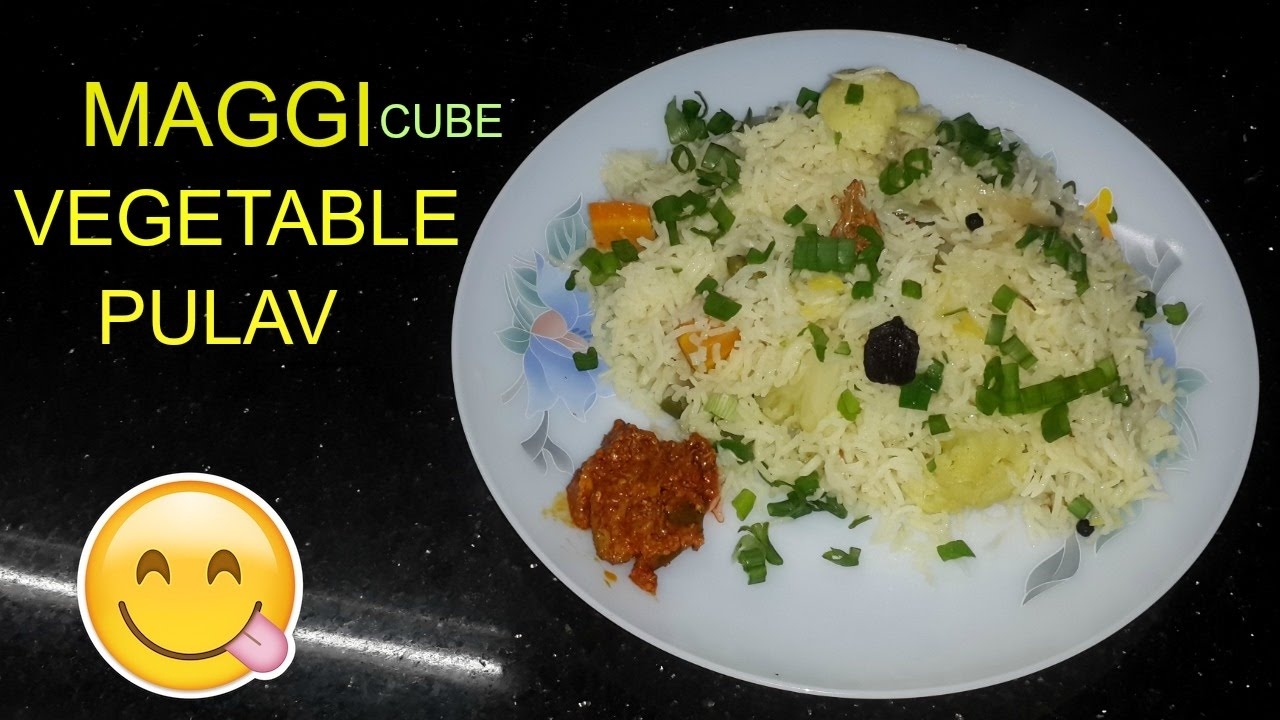 MAGGI CUBE PULAV | Vegetable Pulao (Pulav Rice)