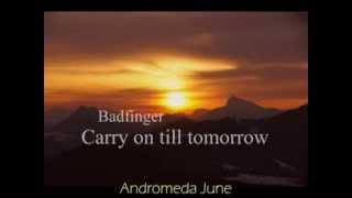 เพลงสากลแปลไทย Carry on till tomorrow - Badfinger (Lyrics & ThaiSub)