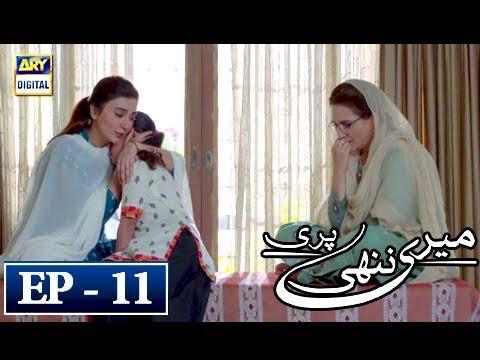 Meri Nanhi Pari Episode 11 - 16th April 2018 - ARY Digital Drama