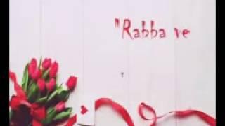 Rabba ve soundtrack kushi and arnav Lyrick and translate (lirik dan terjemahan)