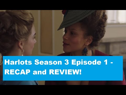 Download Harlots Season 3 Episode 1 RECAP/REVIEW