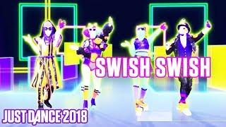 Just Dance 2018: SWISH SWISH - Katy Perry ft. Nicki Minaj