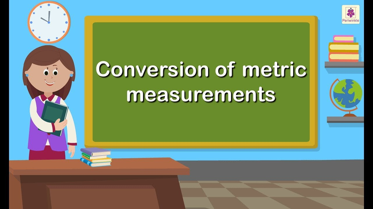 Download Conversion of Metric Measurements | Maths for Kids | Grade 5 | Periwinkle