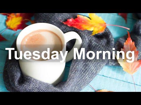 Tuesday Morning Jazz - Happy Mood Jazz Coffee and Bossa Nova Music