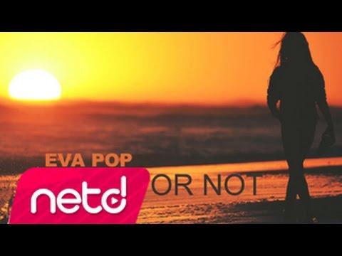 Eva Pop - Ready Or Not