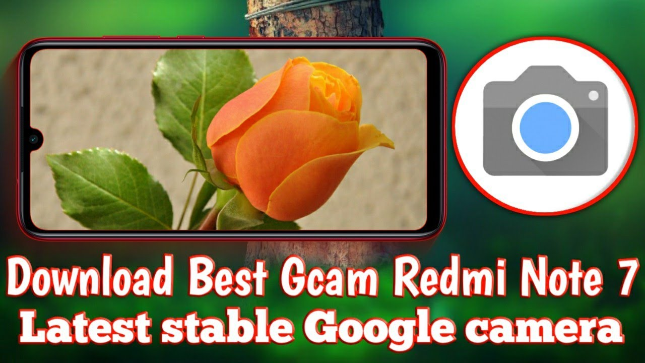 New Stable Google Camera for Redmi Note 7 with Pro Features - yusuf