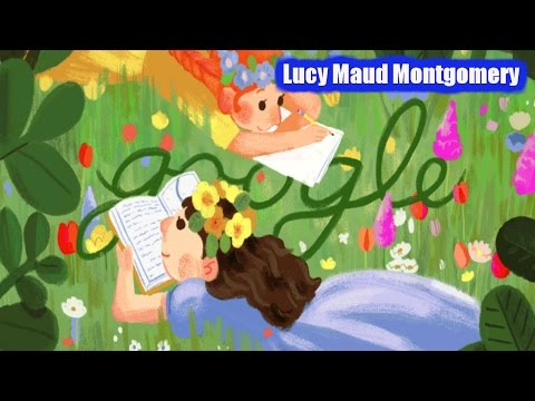 """Lucy Maud Montgomery Google Doodle. 141st Birthday of Author of  """"Anne of Green Gables"""""""