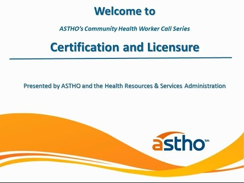 Community Health Worker Certification and Licensure - YouTube