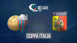 Catania - Catanzaro 1-2 Highlights Coppa Italia