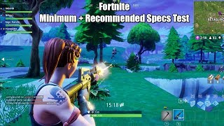 Fortnite Vs Its Own Minimum + Recommended System Requirements