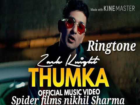 Thumka Ringtone Zack Knight New Song 2018