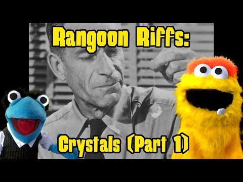 Rangoon Riffs: Crystals (Part 1)