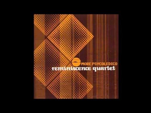 Reminiscence Quartet - Rua de Lisboa