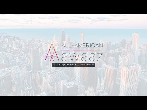All American Awaaz 2018 Livestream recording
