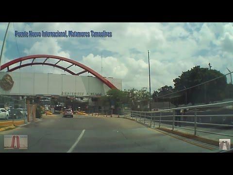 Cruzando, Puente Nuevo Internacional, Matamoros Tamaulipas