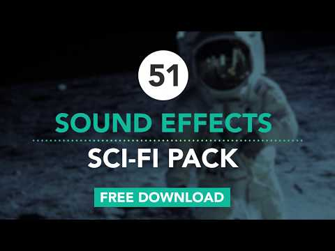 Sci-Fi SFX Pack: 51 Sound Effects [FREE DOWNLOAD]