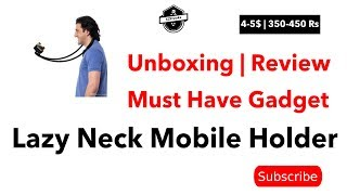 Lazy Neck Mobile Phone Holder   Unboxing And Reviews, Cheap Product [2018]