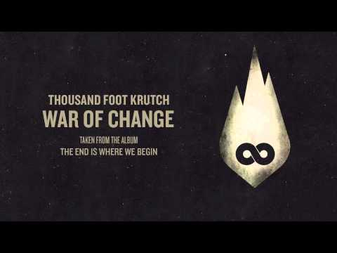 Thousand Foot Krutch: War of Change (Official Audio)