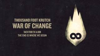 Thousand Foot Krutch: War of Change (Offical Audio)