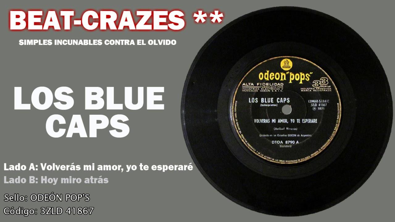 musica de los blue caps volveras mi amor