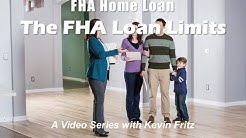 FHA Loan The Loan Limits