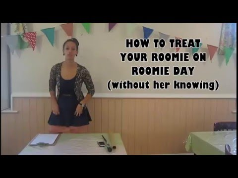Suzelle DIY Parody - How to treat your roomie on Roomie Day