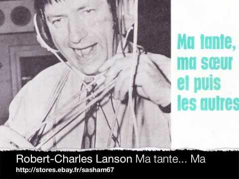 Robert-Charles Lanson Ma tante... Ma soeur..