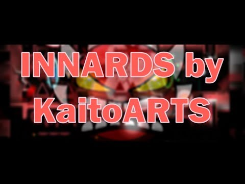 INNARDS by KaitoARTS & Cinci [Extreme Demon] l Geometry Dash [57]