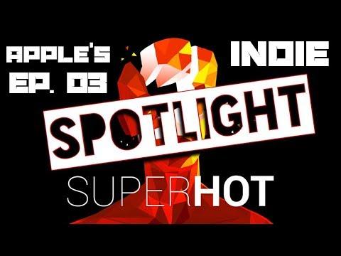 Apple's Indie Spotlight Ep. 3 - Superhot