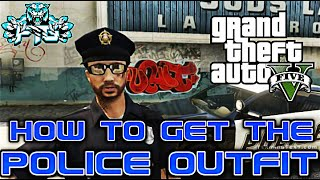 GTA 5 Online: How To Get The Police Outfit/Uniform On Xbox 360/PS3/Xboxone/PS4 AF patch 1.26/1.28