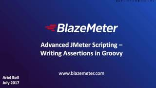 Advanced JMeter Scripting - Writing Assertions in Groovy