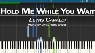 Lewis Capaldi - Hold Me While You Wait (Piano Cover) Synthesia Tutorial by LittleTranscriber