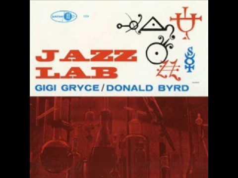 Don Byrd Gigi Gryce Wynton Kelly Arthur Taylor Jackie Paris Julius Watkins Sahib Shihab Jimmy Clevel