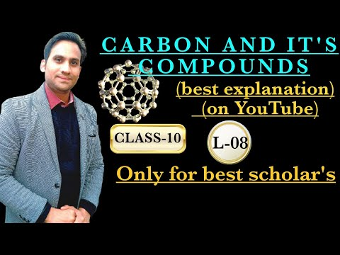 CARBON AND ITS COMPOUND CLASS 10 PART 8