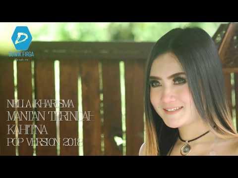 Mantan Terindah - Kahitna Cover By Nella Kharisma ( Pop Version 2018 ) + Lirik Lagu