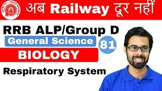 12:00 PM RRB ALP/Group D I GS by Bhunesh Sir | Respiratory System I Day#81