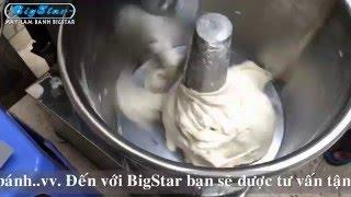 Máy trộn bột làm bánh mì Việt Nam - Máy làm bánh BigStar
