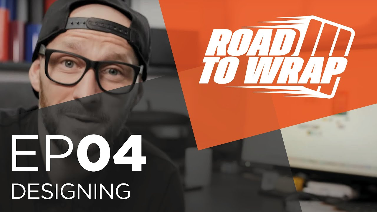 Road 2 Wrap - Designing