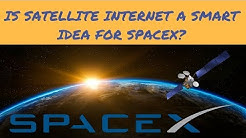 SpaceX Starlink Update! Is the Satellite Broadband Internet Business a smart move for SpaceX?