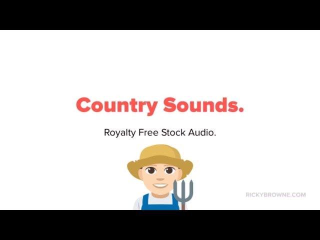 Royalty Free Country Sounds (Farm Sounds)