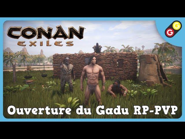 Conan Exiles - Ouverture de Gadu RP-PVP [FR]